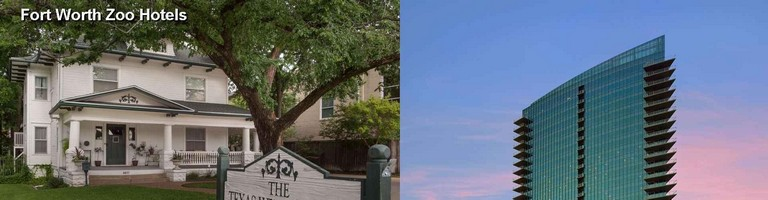 Hotels Near Fort Worth Zoo